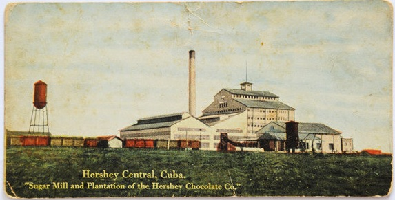 The Hershey Sugar Mill BC (Before Castro)